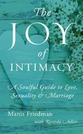 Cover image for Joy of Intimacy