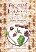 Cover image for Too Good to Passover